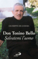 DON TONINO BELLO SALVATEMI L'UOMO